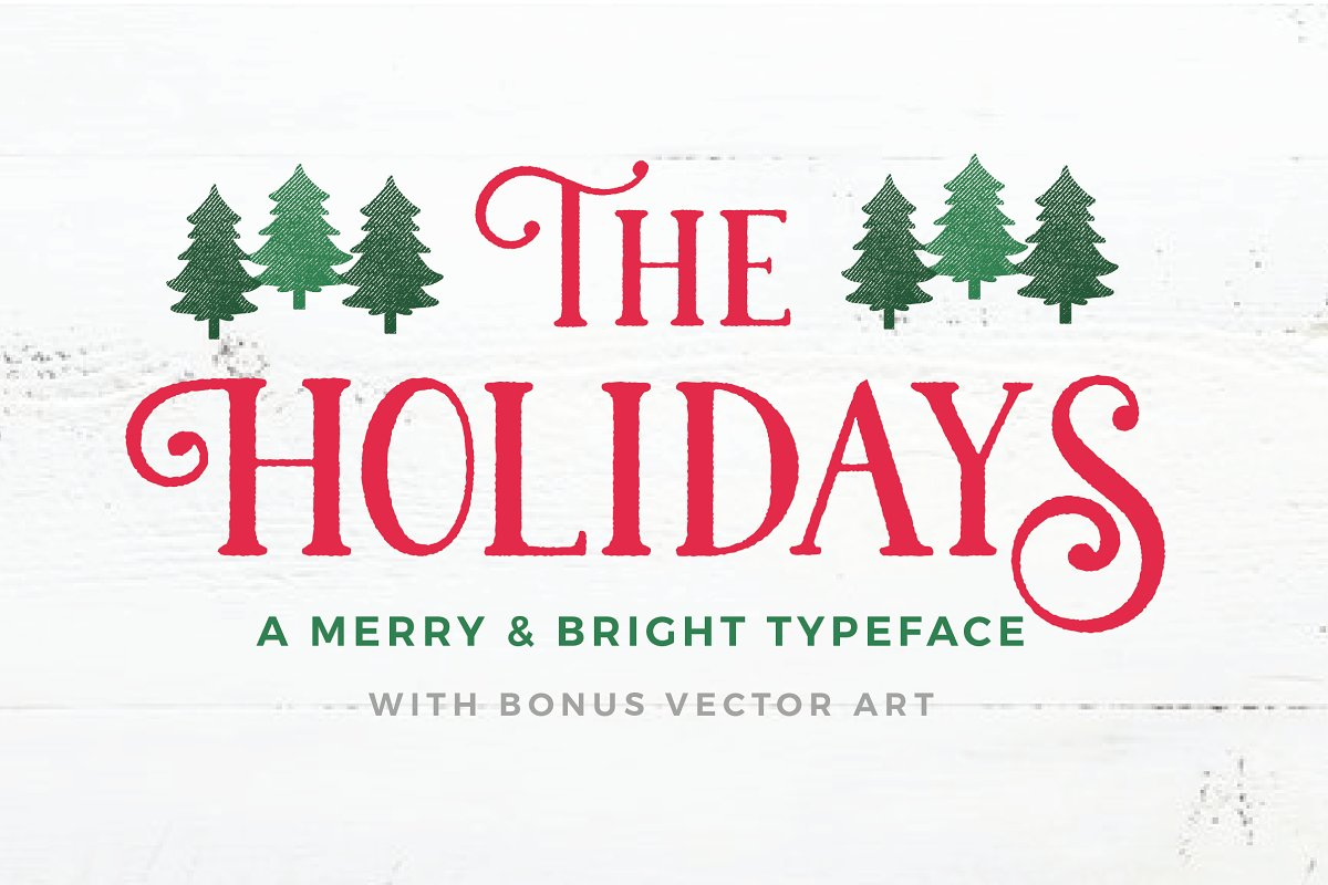 03b32190a38 The Holidays - A Christmas Typeface ~ Display Fonts ~ Creative Market