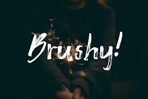 Brushy !