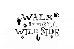 Walk On The Wild Side – Vector