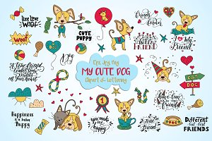 MY CUTE DOG.  Clipart & lettering.