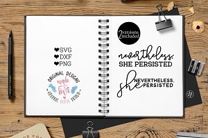Nevertheless She Persisted Cut File