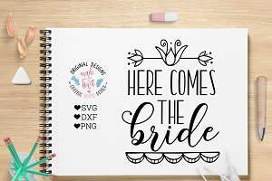 Here Comes the Bride Cutting File