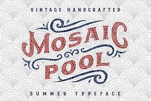 Mosaic Pool Typeface