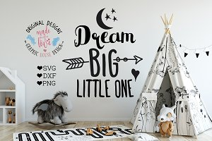 Dream Big Little One Cutting File