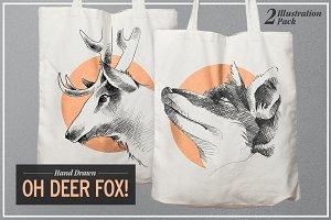 Oh Deer Fox!
