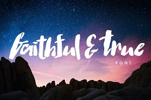 Faithful & True Font