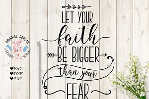 Let Your Faith Be Bigger SVG File