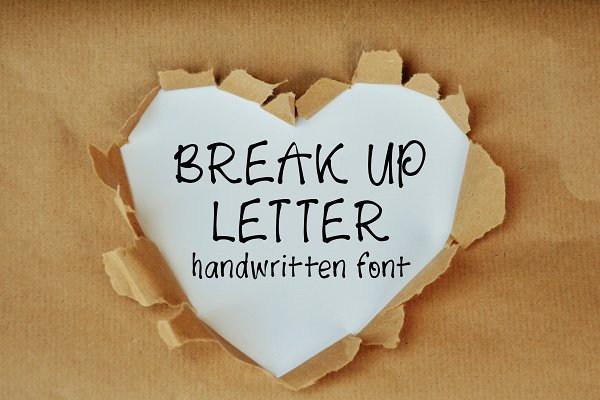 Break Up Letter font