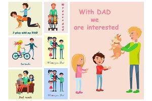 With Dad we are interested posters set of vector