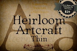 Thin Heirloom Artcraft
