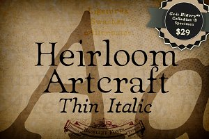 Thin Italic Heirloom Artcraft