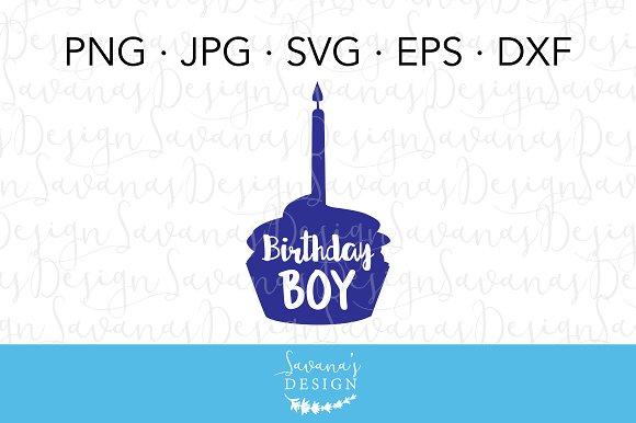 Birthday Boy Cupcake SVG Cut File