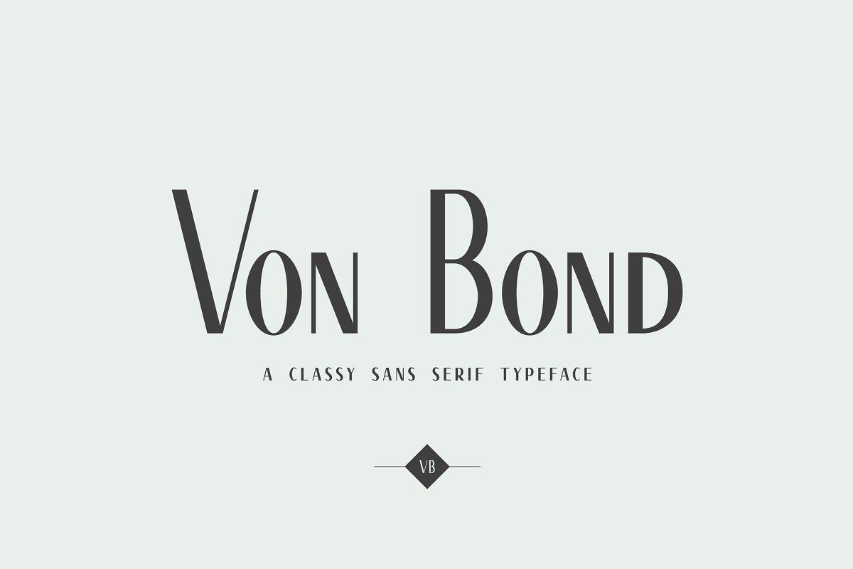 c131755ae8 Von Bond - A Classy Sans Serif ~ Sans Serif Fonts ~ Creative Market