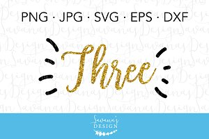 Three Year Old SVG Cut File