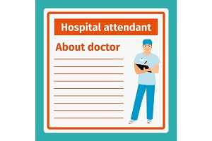 Medical notes about hospital attendant