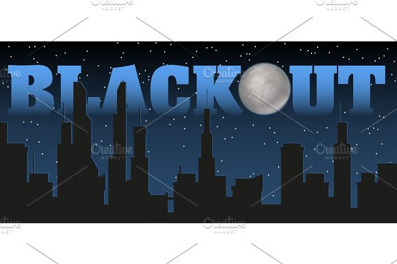 Silhouette Of The City And Night With Stars Fool Moon At The Dark Sky And Blackout Title