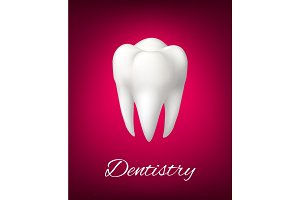 Vector 3D white tooth for dentistry poster