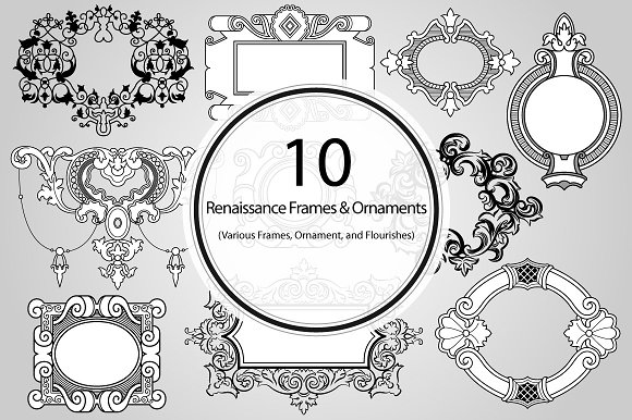 10 Renaissance Frames and Ornaments ~ Graphic Objects ~ Creative Market