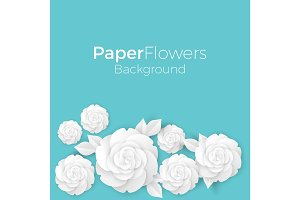 Flowers background with paper blooming white 3D roses with leaves