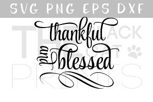 Thankful and Blessed SVG DXF PNG EPS