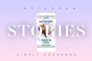 INSTAGRAM STORIES - SIMPLY GORGEOUS