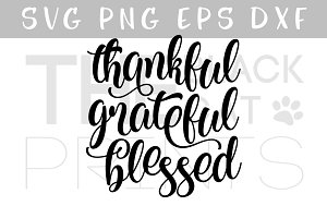Thankful Grateful Blessed SVG PNG
