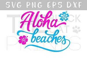 Aloha beaches SVG PNG EPS