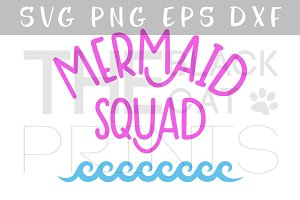 Mermaid squad SVG PNG EPS DXF