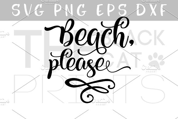 Beach Please Svg Png Eps Dxf Pre Designed Illustrator Graphics Creative Market