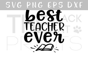 Best teacher ever SVG PNG EPS DXF