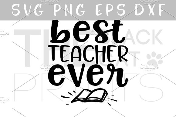 Best teacher ever SVG PNG EPS DXF