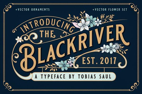 BLACKRIVER FONT + ORNAMENTS