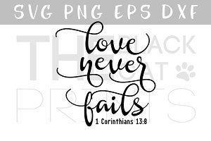 Love never fails SVG PNG EPS DXF
