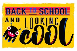 Vector illustration of retro back to school greeting card with typography element on bright background, grunge effect and monster. Vintage text motivation quote