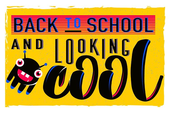 Vector Illustration Of Retro Back To School Greeting Card With Typography Element On Bright Background Grunge Effect And Monster Vintage Text Motivation Quote