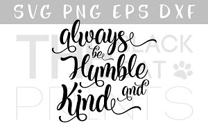 Humble and Kind SVG PNG EPS DXF