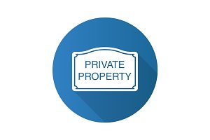Private property sign. Flat design long shadow glyph icon