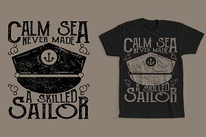 Calm Sea Never Made A Skilled Sailor