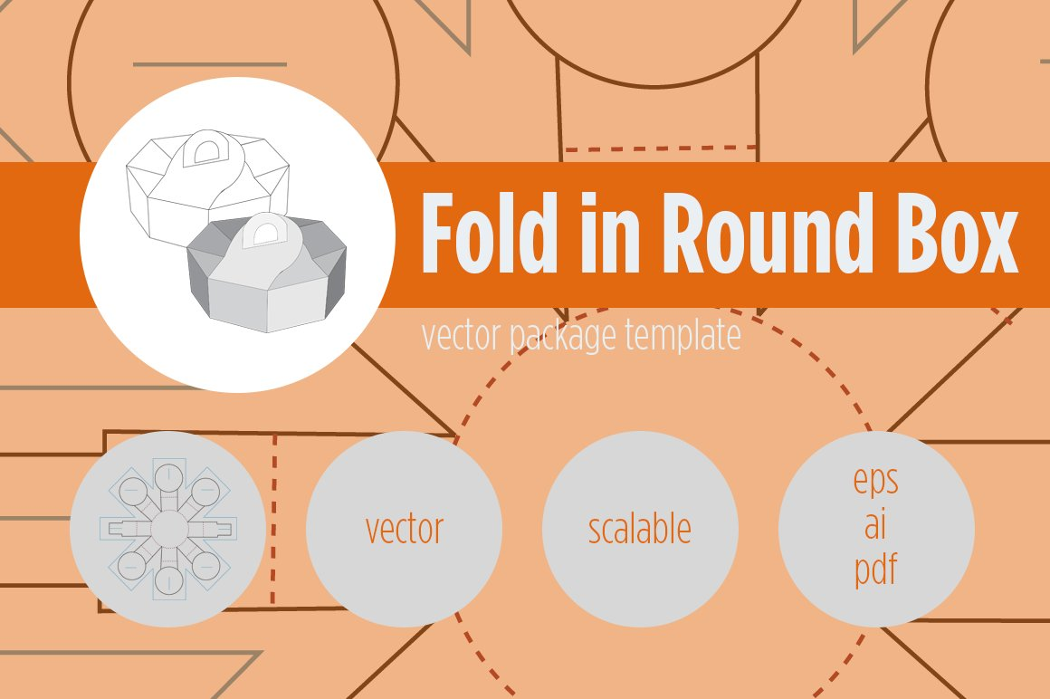 Fold In Round Box Templates Creative Market