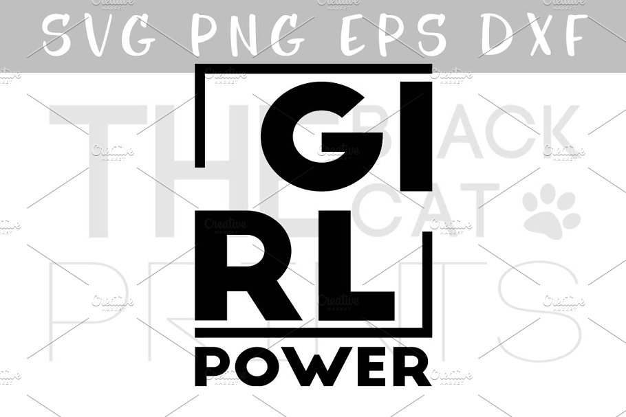 Girl Power Svg Png Eps Dxf