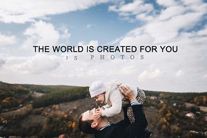 The world is created for you