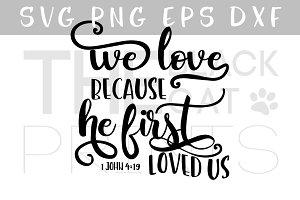 Bible verse SVG 1 John 4:19 SVG PNG