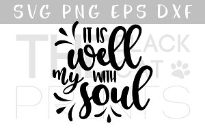 It is well with my soul SVG PNG EPS