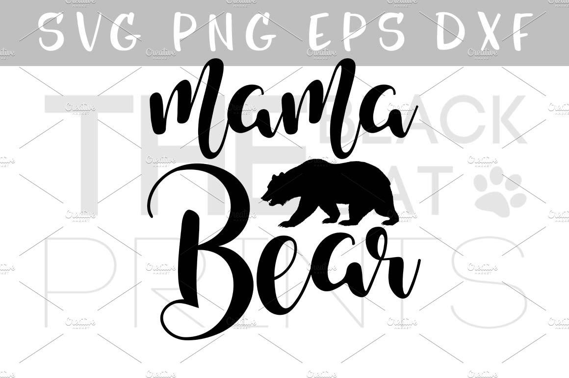 Mama Bear Svg Dxf Eps Png Pre Designed Illustrator Graphics Creative Market