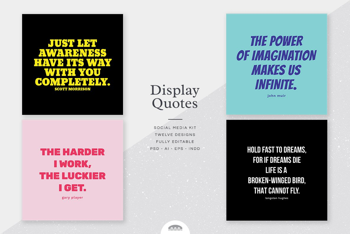 Creative Ways To Display Quotes: Display Quotes Social Media Kit