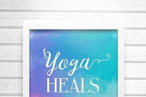 Yoga heals the soul poster