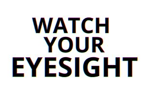 Watch your eyesight chromatic aberration illustration background