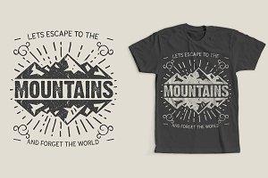 Escape To The Mountains Shirt Design