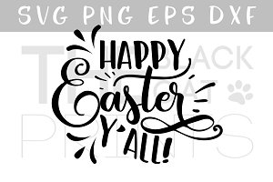 Happy Easter Y'all SVG DXF EPS PNG