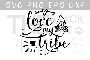 Love my tribe arrow & fireplace SVG